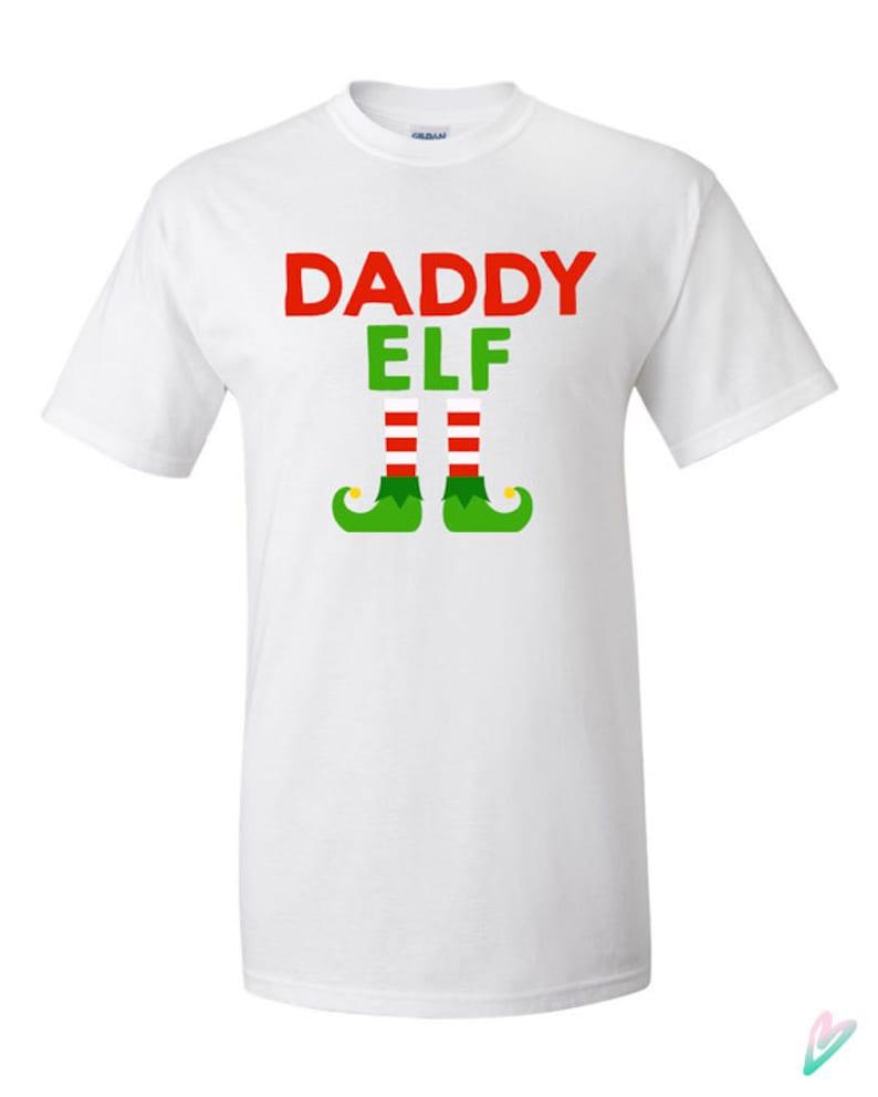 96e2fa3d Daddy Elf Christmas T-shirt Tshirt Tee Shirt Gift Xmas Holiday | Etsy