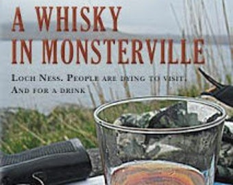 A Whisky in Monsterville, by Tom Morton