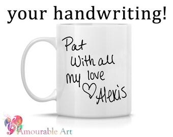 Une tasse de café, une tasse en céramique, votre écriture personnalisé tasse, Mug cadeau Unique, une tasse de café Unique, 11oz ou 15oz, impression d'Art manuscrite Mug cadeau