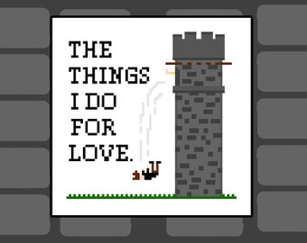 The things I do for Love - Game of Thrones quote from book & TV show cross stitch art pattern quote from Jamie Lannister and Bran Stark