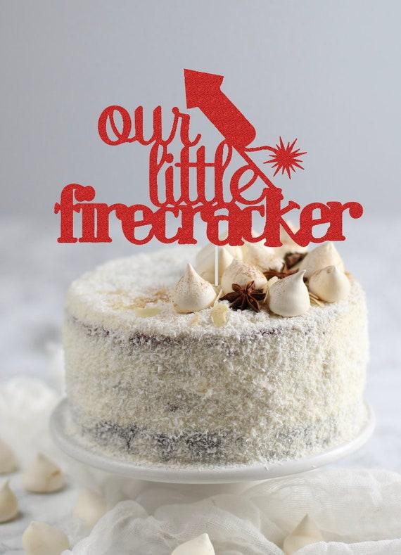 Our Little Firecracker Cake Topper 4th Of July Birthday Cake Etsy
