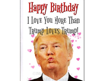 Donald Trump Funny Birthday Card Gift Party