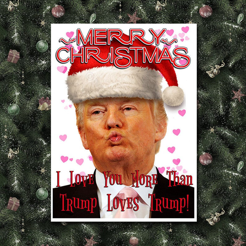 Donald Trump Funny Christmas Card Trump Christmas Card Etsy