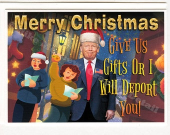 Donald Trump, Funny Christmas Card, Funny Holiday Card, For Him,  For Her, Funny Greeting Card, Gift, Boyfriend, Girlfriend, Best Friend
