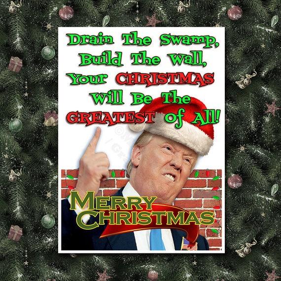 Christmas Trump Funny.Donald Trump Build The Wall Maga Funny Christmas Card Trump Christmas Card Christmas Card Trump Holiday Card Maga Christmas Card