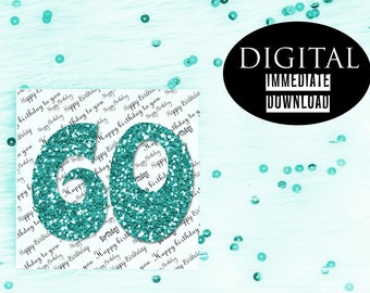 60th Birthday Card,Instant Download,Printable Card,60 Birthday,PDF Birthday Card,Greeting Card,Best Friend Card,Happy Birthday
