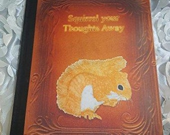 Squirrel Your Thoughts Away Notebook, Hand Drawn Wildlife Notebook, Stationery, Hardback Notebook, Lined Pages, Personalisation Possible