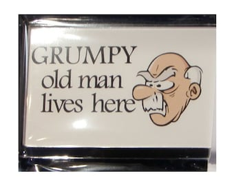 Funny Fridge Magnet - Grumpy Old Man Lives Here with Grumpy Old Man Image
