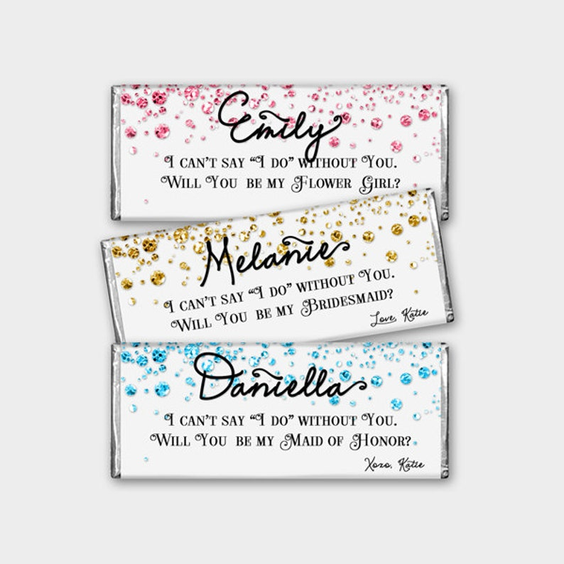 Customized - Candy Bar Wrapper Proposal Printable PDF #4CG DIY Print Confetti Glitters Will You Be My Bridesmaid? Maid of Honor etc