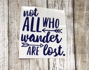 Not All Who Wander Are Lost  decal / adventure decal / monogram decal / adventure sticker / wanderlust decal /