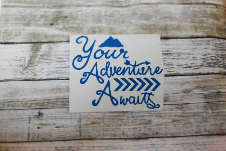 Your Adventure Awaits Decal image 0