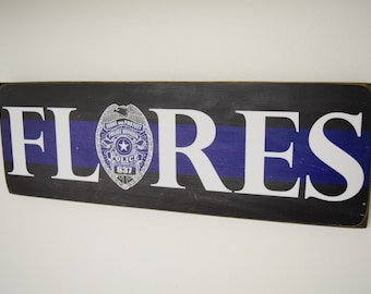 Police Officer Name Sign, Family Name, Police Decor, Police Officer Decor, Blue Line Sign, Police Wedding, Law Enforcement Sign HeroSigns
