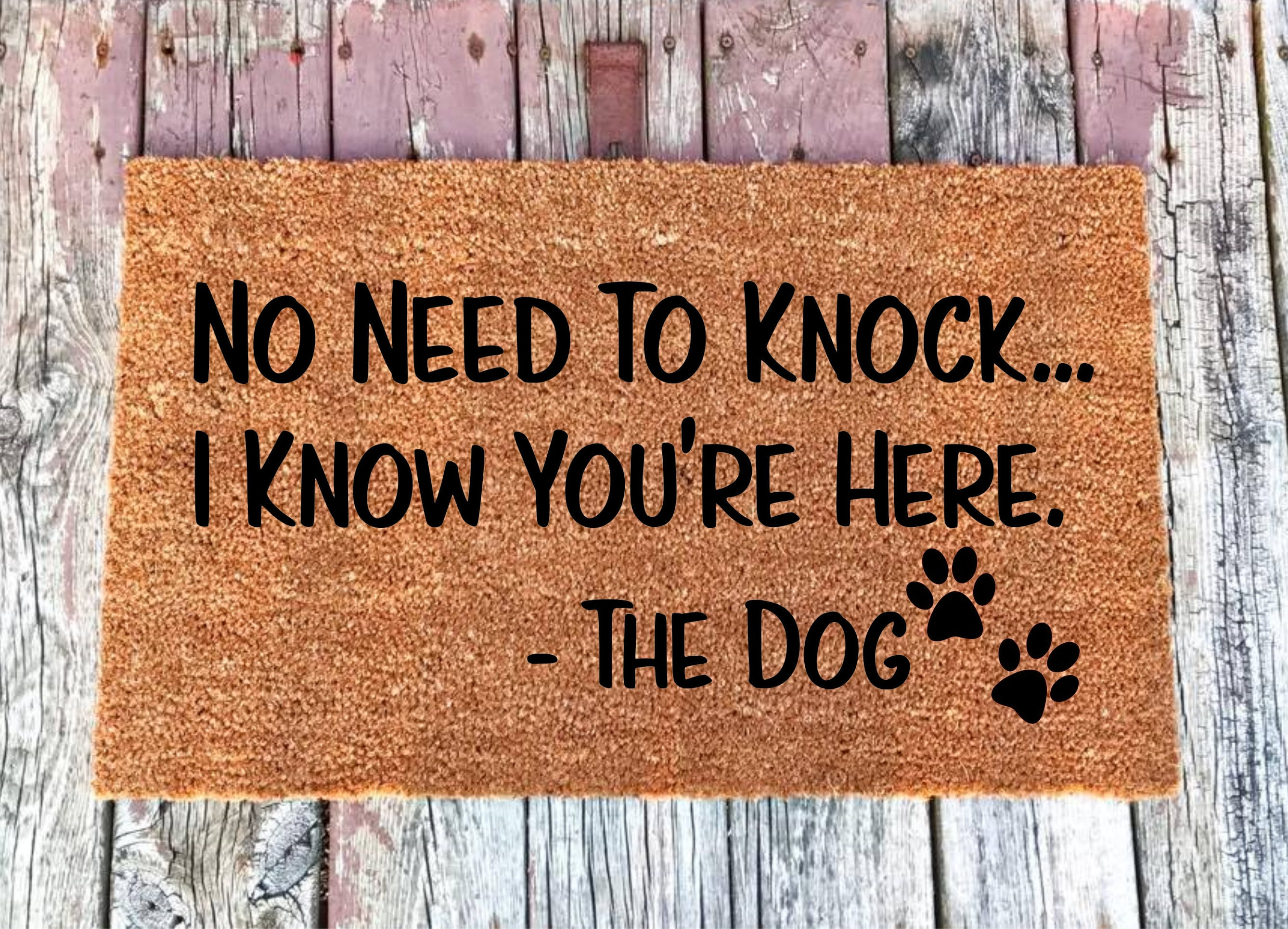 3 Sizes No Need To Knock I Know You Re Here The Dog Etsy
