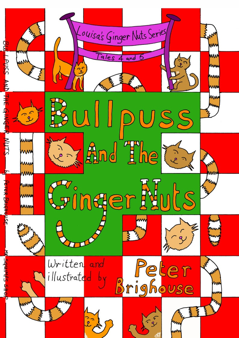 book: Bullpuss And The Ginger Nuts an illustrated cat story image 0