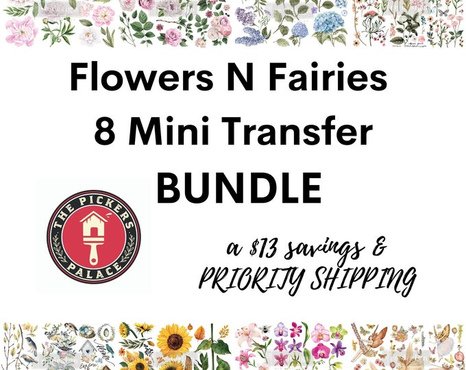 Flowers n Fairies, 8 New Small ReDesign Transfers: BUNDLE with Priority Shipping,  12 x 6 transfers