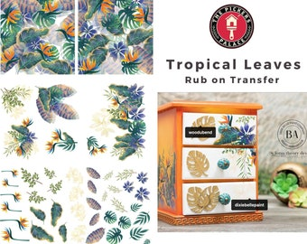 Rub On Transfers Furniture Transfer TROPICAL LEAVES Dixie Belle Transfers