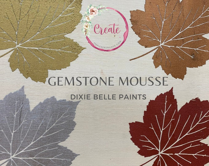 Gemstone Mousse Dixie Belle's Newest Paint,  Moose , Dixie Belle Paint