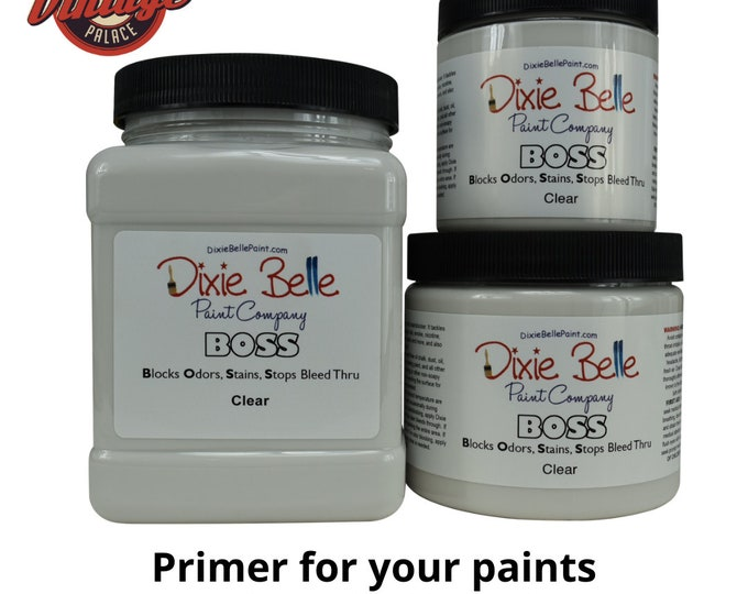BOSS From Dixie Belle, Primer for your paint or restoration