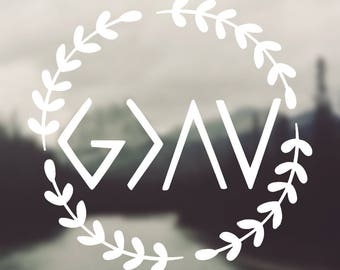 God is Greater than the Highs and the Lows VINYL Decal