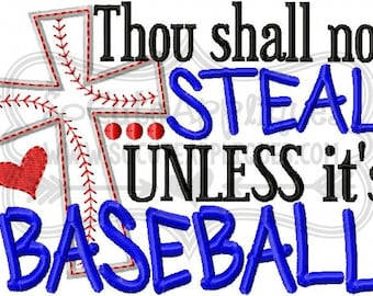 baseball sayings etsy Massage Tech thou shall not steal unless it s baseball embroidery design 5x7 6x10 embroidery saying softball mom embroidery softball sister embroidery