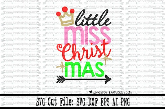 Christmas Svg Cutting File Little Miss Christmas Crown