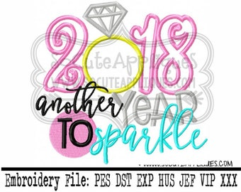 New Year 2018 Embroidery design  2018 another year to sparkle, socuteappliques, New baby, New Years embroidery applique, 2018 embroidery