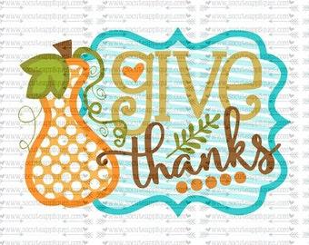 SVG, DXF, EPS cutting file, Give Thanks Gourd frame svg, Thanksgiving svg, socuteappliques, pumpkin svg, thankful svg, fall frame svg