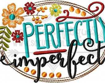 Thanksgiving Embroidery design, Perfectly Imperfect embroidery saying, fall floral embroidery, Religious embroidery, socuteappliques