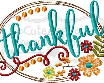 Thankful embroidery design, Thanksgiving embroidery saying, floral embroidery, fall embroidery, thankful grateful blessed, socuteappliques,
