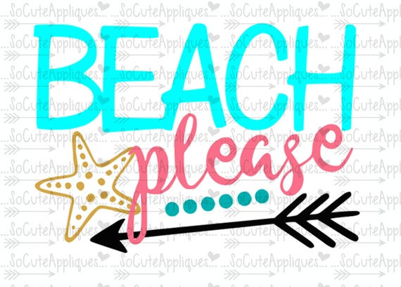 Beach please, nautical svg, cruise svg, socuteappliques, silhouette cut file, SvG Sayings, beach svg, sun