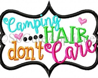 Embroidery design 5.17x3.91 Camping hair don't care, embroidery sayings, PATCH SIZE, socuteappliques, camping embroidery, campe embroidery