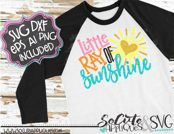 Summer Svg Little Ray Of Sunshine Svg File Summer Shirt Etsy
