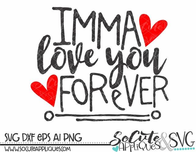 Imma love you
