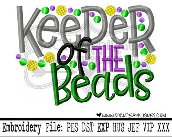 Mardi gras Embroidery design 4x4 5x7 6x10 Keeper of the beads, Embroidery saying, NOLA embroidery, socuteappliques, Fat Tuesday embroidery