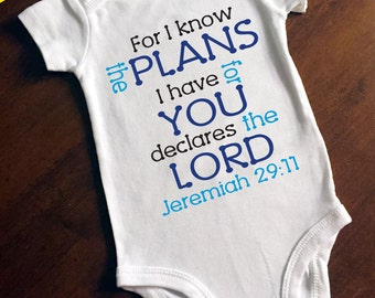 For I know the plans I have for you Onesie/Bodysuit
