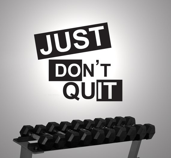 Just Don T Quit Motivational Wall Sticker Contemporary Etsy