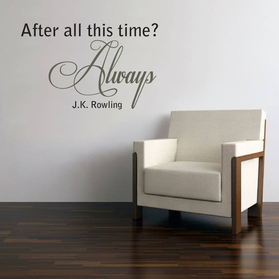 after all this time always harry potter quote wall sticker | etsy