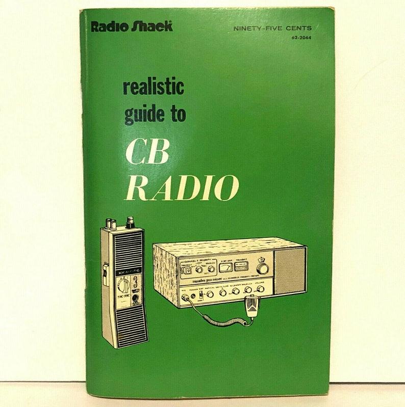 Realistic Guide to CB Radio by David Hicks 1974