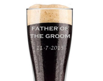 Father of the Groom 16 ounce Pilsner Beer Glass with Date - Choice of Text on Back Side - Custom Engraved