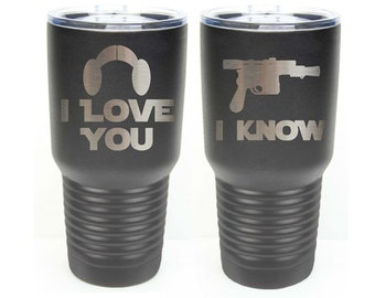 Star Wars Inspired - I Love You I Know - Set of 2 - Stainless Steel Tumblers with a Clear Lid - Choices of 12 - 20 - 30 ounce, Color & Text