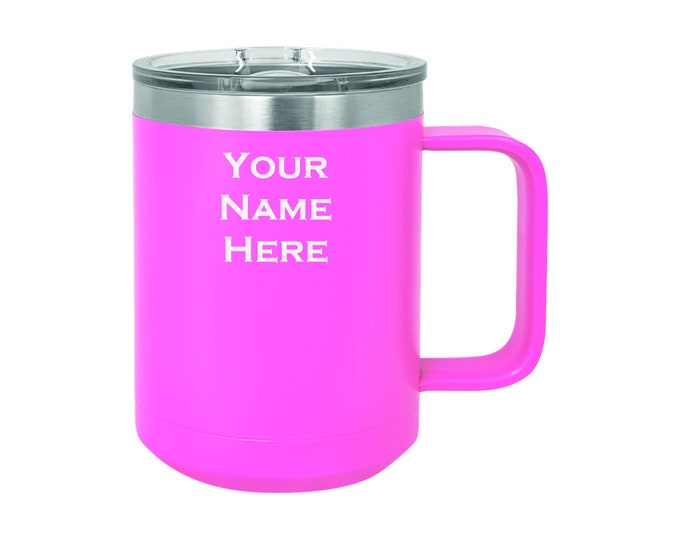 Name Mug - 15 ounce - Stainless Steel with Spill Proof Slide Lid - Choice of Colors, Name, Date & Font - Personalized Custom Engraved Gift