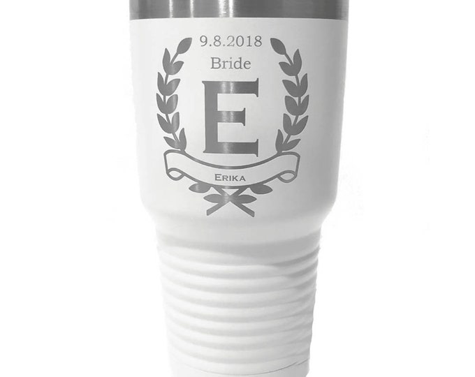 Wreath Design Bridal Party Tumbler made of Stainless Steel with Clear Lid Laser Engraved - Choices of 12, 20, 30 oz, 20 oz Pilsner and Color