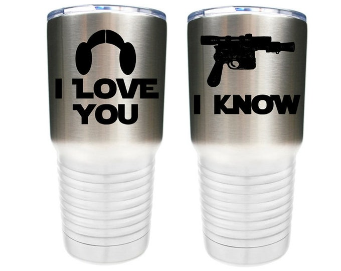 I Love You I Know - Star Wars Inspired - Set of 2 - Stainless Steel Tumblers with Clear Lid - Choice of 12 - 20 - 30 oz, Colors, Name & Date