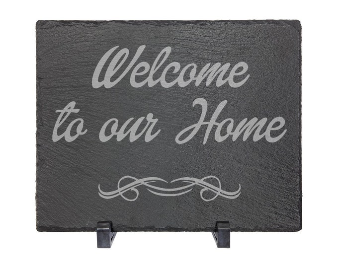 "Welcome to our Home - Slate 8"" x 10"" with Plastic Feet - Personalized Custom Engraved - House Warming, Anniversary Gift"