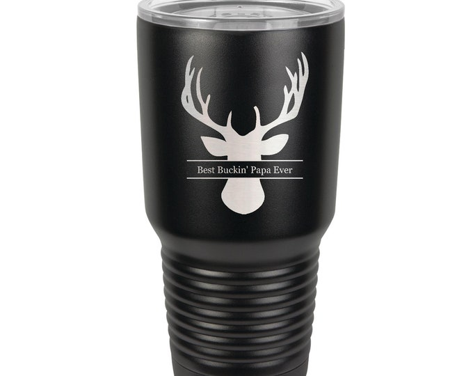 Best Buckin' Deer Head Tumbler 30 oz with Choice of Four Sayings made of Stainless Steel - Laser Engraved - Choice of Seventeen Colors