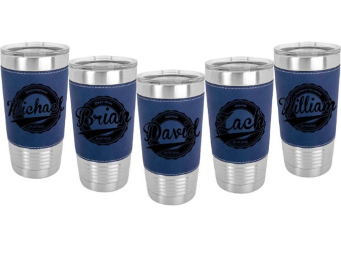 Groomsman Leatherette Stainless Steel 20 ounce Tumbler - Sets of 4 to 15 - Engraved with a Clear Lid including Choices of Color and Design