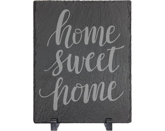 "Home Sweet Home Table Sign - Slate 8"" x 10"" with Plastic Feet - Personalized Custom Engraved - House Warming, Anniversary Gift"