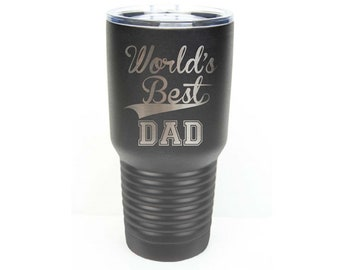 World's Best Dad - Stainless Steel with Clear Lid - Choice of 12 oz, 20 oz, 30 oz, Colors, Name & Date - Custom Engraved - Birthday Gift