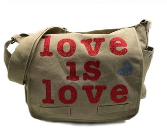 Love is Love Messenger Bag