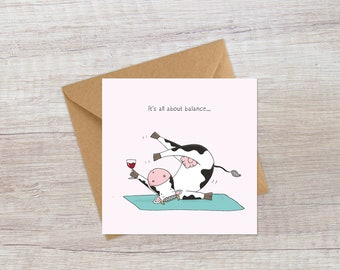It's all about the balance   Happy Cow greeting card   Pilates card   exercise card   yoga card   lockdown birthday   Home workout card
